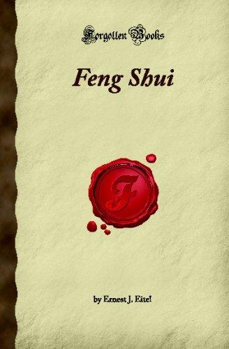 Feng Shui (Forgotten Books) by Ernest J. Eitel (2007-12-24) par Ernest J. Eitel