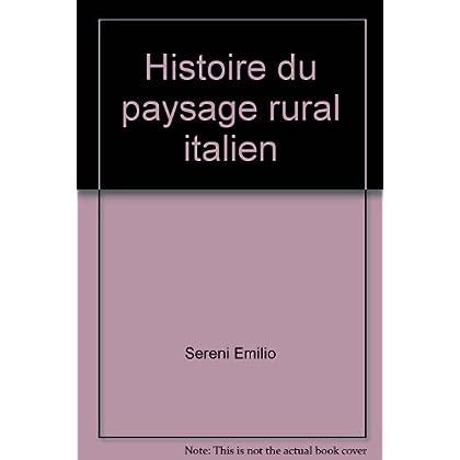 Histoire du paysage rural italien