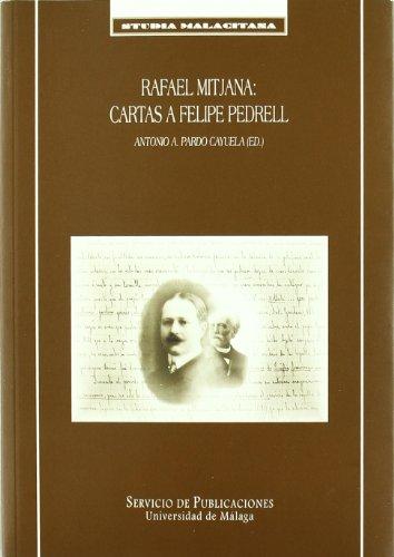 Rafael Mitjana: Cartas a Felipe Pedrell (Studia Malacitana) por Antonio Andrés Pardo Cayuela