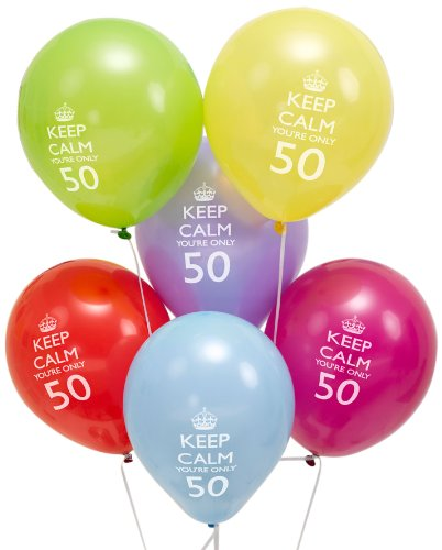 Keep Calm You're Only 50 Fun Party Balloons