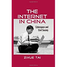 The Internet in China: Cyberspace and Civil Society (Routledge Studies in New Media and Cyberculture)