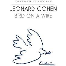 Leonard Cohen -Bird On A Wire