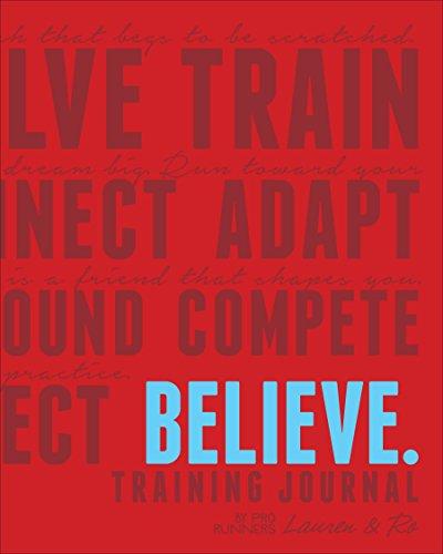 Believe Training Journal by Lauren Fleshman (10-Dec-2014) Paperback