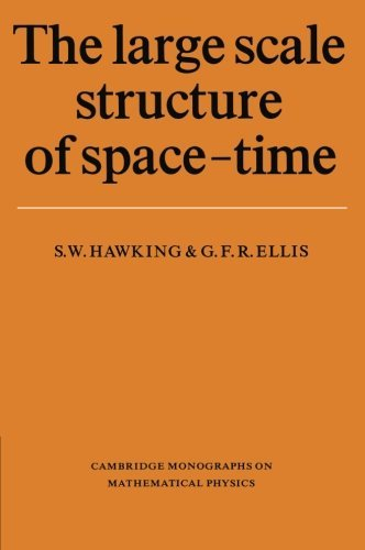 The Large Scale Structure of Space-Time (Cambridge Monographs on Mathematical Physics) by Stephen W. Hawking (1975-03-28)