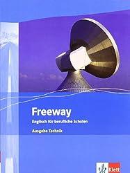 Freeway / Ausgabe Technik: Englisch für berufliche Schulen - bisherige Ausgaben / Student's Book