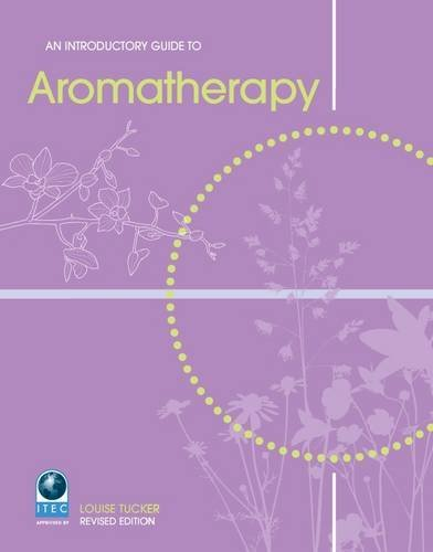An Introductory Guide to Aromatherapy by Louise Tucker (1-Jun-2009) Paperback