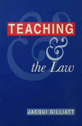 Teaching and the Law (English Edition)