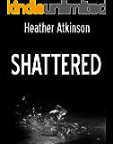 Shattered (Dividing Line #5) (Dividing Line Series)