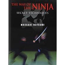 The Way of the Ninja: Secret Techniques