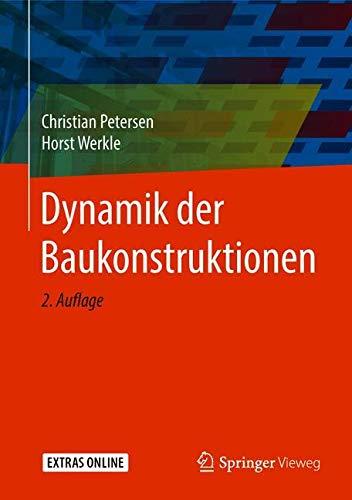 Dynamik der Baukonstruktionen
