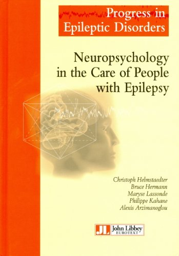 Neuropsychology in the Care of People with Epilepsy, Volume 11