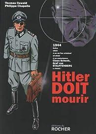 Hitler doit mourir par Thomas Oswald