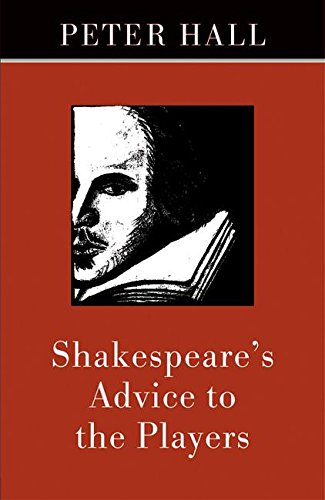 Shakespeare's Advice to the Players por Peter Hall