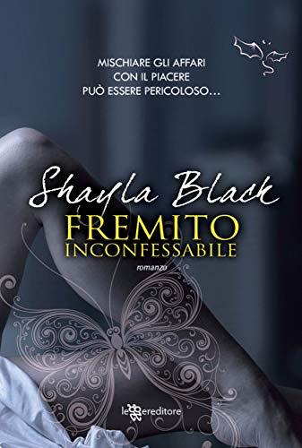 Fremito inconfessabile (Leggereditore) di [Shayla Black]