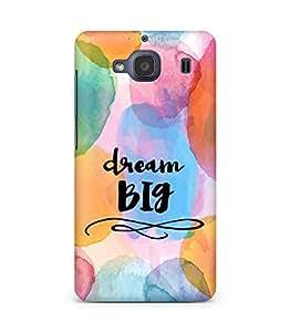 AMEZ dream big Back Cover For Xiaomi Redmi 2S