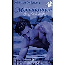 Meermänner küsst Mann nicht (Märchenhaft verliebt, Band 1)