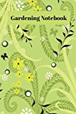 Gardening Notebook: Novelty Lined Notebook / Journal To Write In Perfect Gift Item (6 x 9 inches)