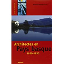 Architectes en pays basque 1920-1930