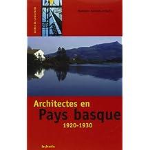 Architectes en pays basque 1920-1930