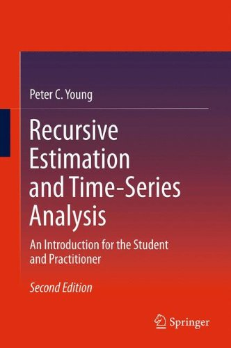 Recursive Estimation and Time-Series Analysis: An Introduction for the Student and Practitioner par Peter C. Young