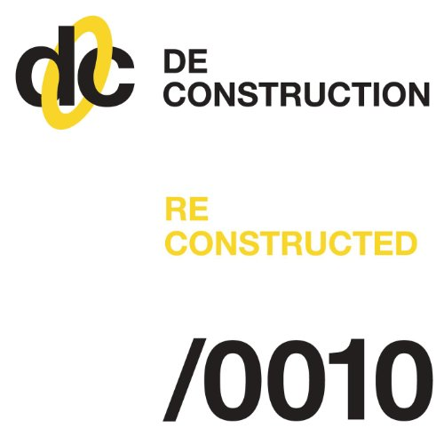 Deconstruction Reconstructed 010