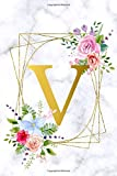 V: Cute Name Initial Monogram Letter Notebook Journal. Pretty Personalized Lined Journal & Diary for Writing & Note Taking for Girls and Women - Grey Marble & Gold Pink Blue Floral Print