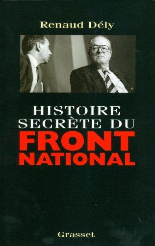 Histoire secrète du Front National