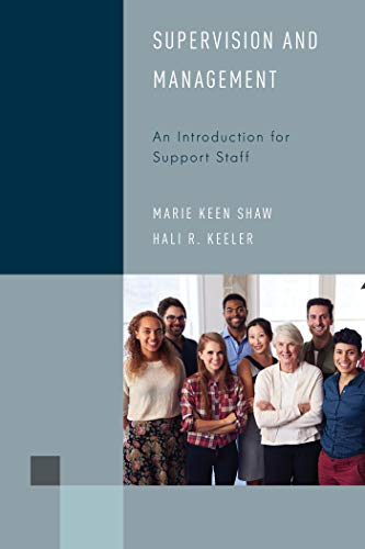 Supervision and Management: An Introduction for Support Staff (Library Support Staff Handbooks Book 6) (English Edition) por Marie Keen Shaw