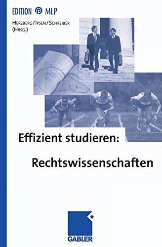 Effizient studieren, Rechtswissenschaften (Edition MLP)