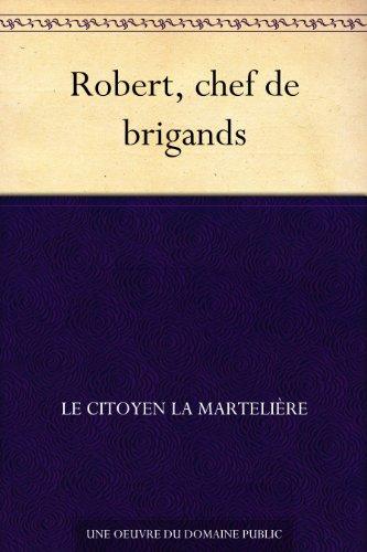 Couverture du livre Robert, chef de brigands