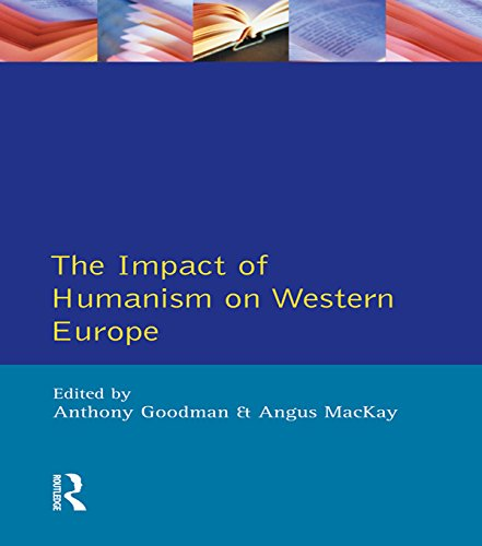Impact of Humanism on Western Europe During the Renaissance, The (English Edition)