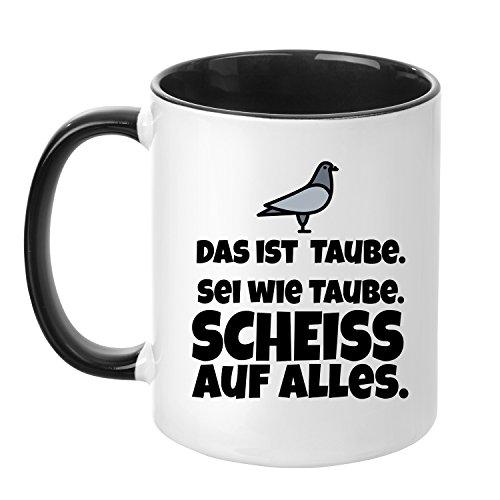 Tasse mit Spruch - Taube - beidseitig bedruckt - Teetasse - Kaffeetasse - lustig - Arbeit - Büro - Chef