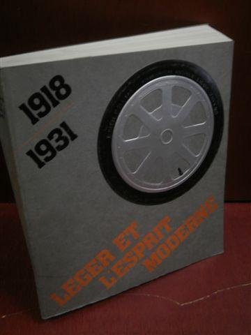 LEGER ET L'ESPRIT MODERNE. UNE ALTERNATIVE D'AVANT GARDE A L'ART NON-OBJECTIF. 1918-1931. MUSEE D'ART MODERNE. PARIS. 17/03/1982-06/06/1982. MUSEUM OF FINE ARTS. HOUSTON. 09/07/1982-05/09/1982. MUSEE RATH. GENEVE. 04/11/1982-16/01/1983. (Poids de 1600 gr