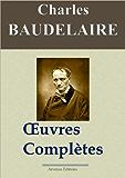 Charles Baudelaire: Oeuvres complètes et annexes - annotées et illustrées - Arvensa Editions