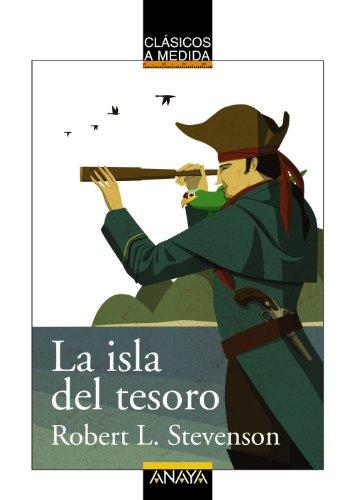 La isla del tesoro (Clásicos - Clásicos A Medida) por Robert Louis Stevenson
