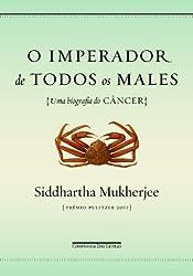 Imperador de Todos Os Males (Em Portugues do Brasil)