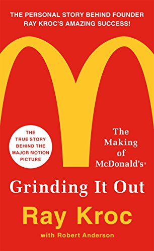 Grinding it Out: The Making of Mcdonalds por Ray Kroc