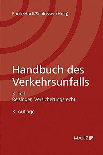 Handbuch des Verkehrsunfalls / Teil 3 - Versicherungsrecht