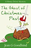 The Ghost of Christmas Past (Honey Driver Mysteries)