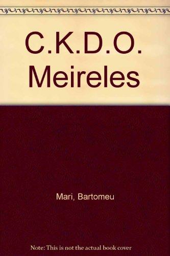C.K.D.O. Meireles por Bartomeu Mari