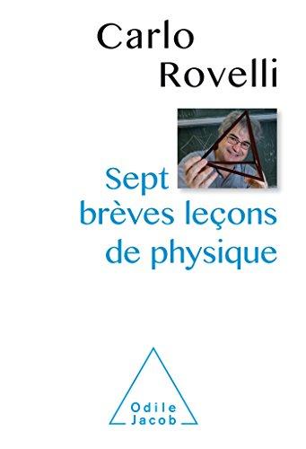 Sept brèves leçons de physique par Carlo Rovelli