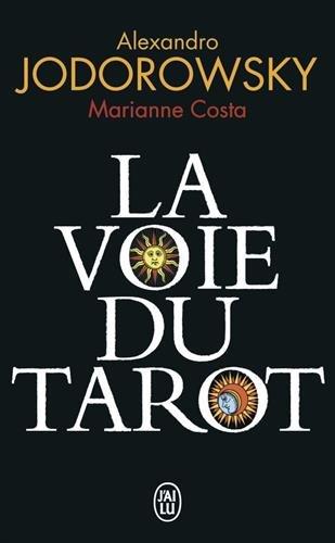 La voie du tarot par Alexandro Jodorowsky