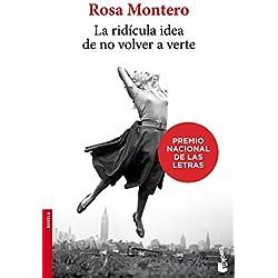 La ridícula idea de no volver a verte de Rosa Montero (BEST SELLER)