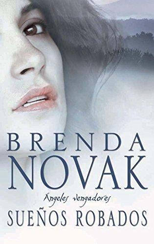 Sueños robados: Ángeles vengadores (2) (Mira) por BRENDA NOVAK