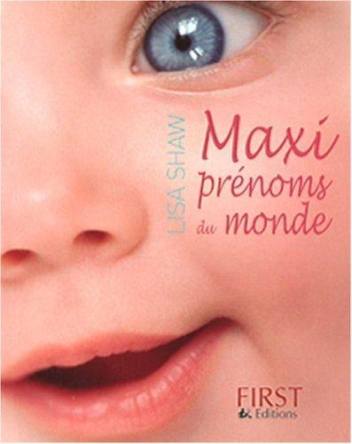 MAXI PRENOMS DU MONDE
