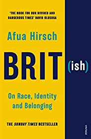 Brit(ish): On Race, Identity and Belonging