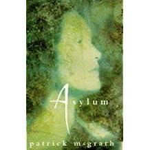 Asylum by Patrick McGrath (1996-08-29)