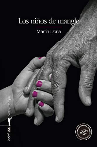 Los niños de mangle (Voz y tiempo) eBook: Doria, Martín: Amazon.es ...