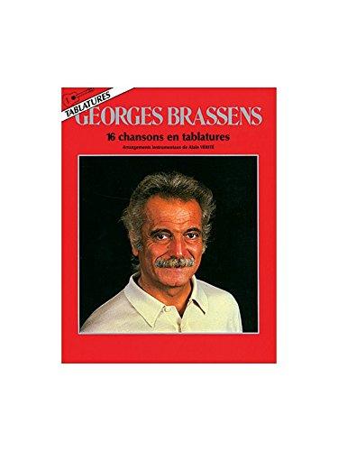 Brassens : 16 Chansons En Tablatures (Arrangements Alain Vérité). par Georges (a Brassens