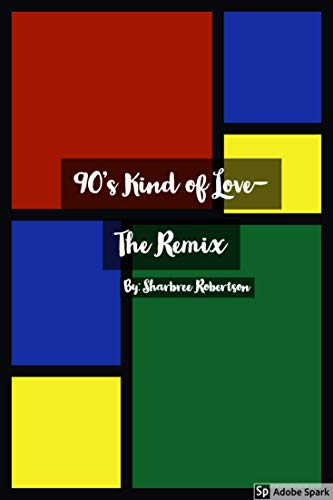 90's Kind of Love- The Remix (English Edition)